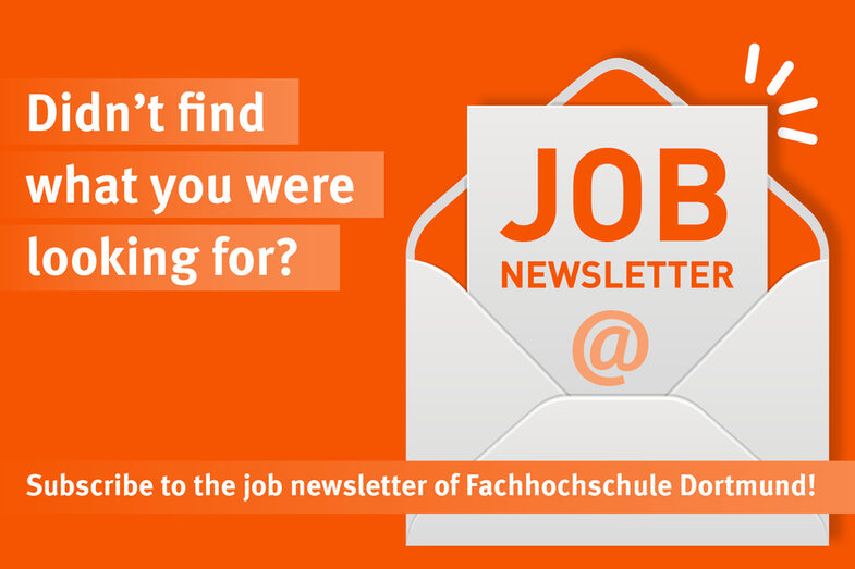 "An open envelope with the inscription ""Job Newsletter"" is visualized on an orange background. To the left of it is written in white letters: ""Didn't find what your were lookin for? Subscribe to the job newsletter of Fachhochschule Dortmund."""